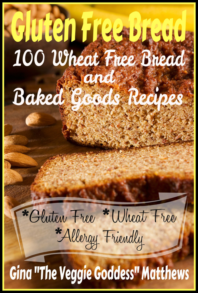 Gluten Free Bread and Baked Goods Recipes