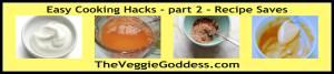 Easy Cooking Hacks Recipe Saves